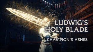 Ludwig's Holy Blade Moveset Showcase - Champion's Ashes