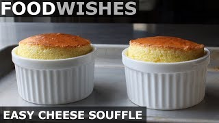 Easy Cheese Soufflé - Food Wishes - Video Youtube