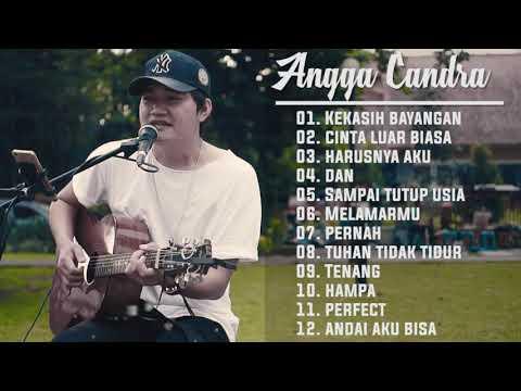 , title : 'Lagu Baper !!! Angga Candra Cover Best Song 2019 | Kekasih bayangan - Cinta Luar Biasa'