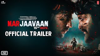 Marjaavaan - Official Trailer