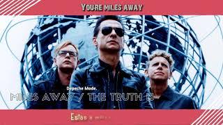 Depeche Mode - Miles Away / The Truth Is (Sub Español)