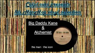 Big Daddy Kane & Alchemist - the man,the icon (2001)