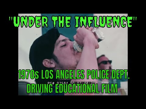 """""""UNDER THE INFLUENCE""""  1970s LOS ANGELES POLICE DEPT. ANTI-DRUNK DRIVING EDUCATIONAL FILM  92584"""