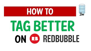 How To TAG BETTER On Redbubble, Teepublic - POD Upload Websites