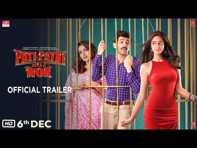Pati Patni Aur Woh Trailer: Kartik Aaryan gets sandwiched between Ananya Panday and Bhumi Pednekar