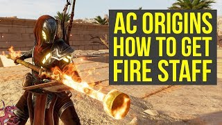 Assassin's Creed Origins Best Weapons HOW TO GET THE FIRE STAFF (AC Origins Best Weapons)