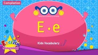 Kids từ vựng biên soạn - Words bắt đầu với E, e