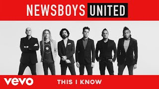 Newsboys - This I Know (Audio)