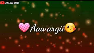 Tu hi meri Awargi sad song Lyrics whatsapp status - YouTube