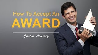 How To Accept An Award (Like A Professional)