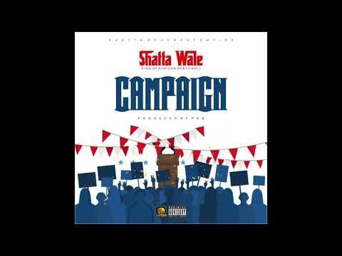 """Shatta Wale – """"Campaign"""""""
