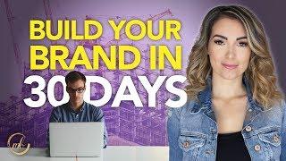 Build Your Brand in 30 Days   Best Social Media Marketing Strategy for Entrepreneurs