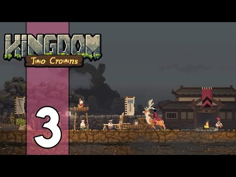 GOODBYE KNIGHTS, HELLO SAMURAI - Kingdom Two Crowns Gameplay: Part 3