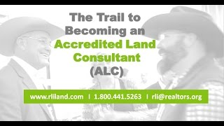 The Trail to Becoming an Accredited Land Consultant
