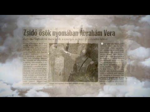 Zsidó ősök nyomában Ábrahám Vera – Kultfilm 7