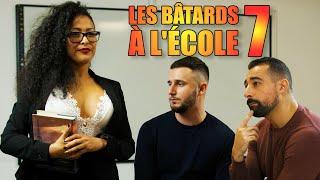 LES BATARDS À L'ÉCOLE 7