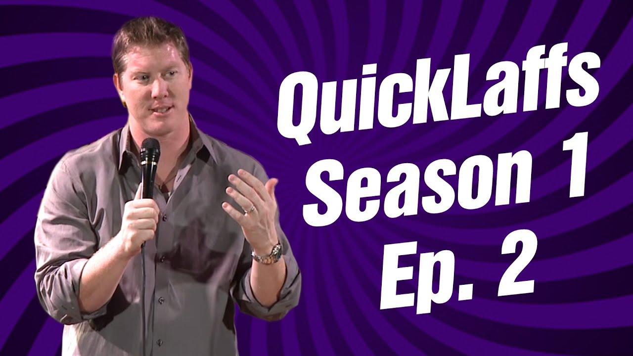 Comedy Time - QuickLaffs: Season 1 Episode 2