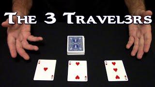 The 3 Travelers (Card Magic) ~ An In Depth Tutorial