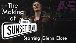The Making of Sunset Boulevard (Glenn Close)