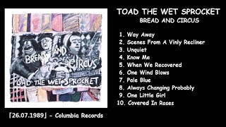 TOAD THE WET SPROCKET — BREAD AND CIRCUS【preview】