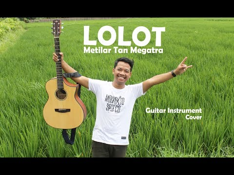 LOLOT - METILAR TAN MEGATRA Guitar Instrument Cover (Dodit Budi Raditya) Mp3