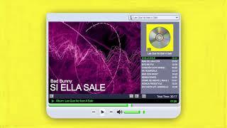 BAD BUNNY - SI ELLA SALE | LAS QUE NO IBAN A SALIR (Audio Oficial)