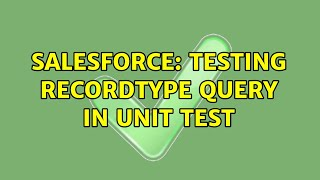Salesforce: Testing recordtype query in Unit Test (2 Solutions!!)