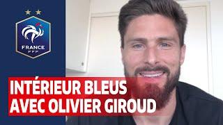Intérieur Bleus Avec Olivier Giroud, Equipe De France I FFF 2020