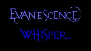 Evanescence - Whisper Lyrics (Demo 2)