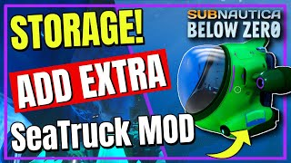 Add MORE Storage SeaTruck Storage Mod Setup