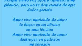 Luis Fonsi Vivo muriendo ~ Con letra