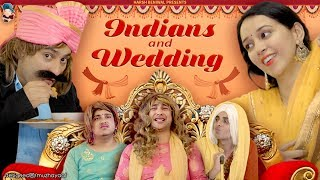Indians and Wedding | Harsh Beniwal
