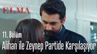 Alihan ile Zeynep partide karşılaşıyor - Yasak Elma 11. Bölüm