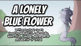 Pony Tales [MLP Fanfic Reading] 'A Lonely Blue Flower' by Dusk Spark (Romance/Sadfic)