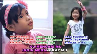 CARI POKEMON -  FAIHA.  Full video klip asli.  LAGU ANAK. ARTIS CILIK INDONESIA 2016