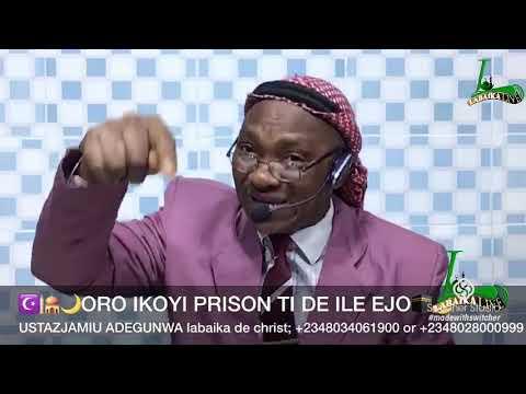 USTAZJAMIU/ORO IKOYI PRISON TI DE ILE EJO(WEDNESDAY)