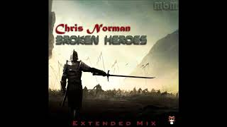 Chris Norman - Broken Heroes Extended Mix (re-cut by Manaev)