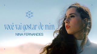 Nina Fernandes - Você Vai Gostar De Mim