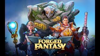 FORGED FANTASY - ANDROID / iOS GAMEPLAY