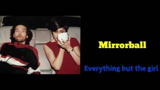 Everything but the girl - Mirrorball