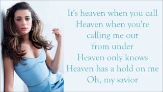 Lea Michele ~ Heavenly ~ Lyrics