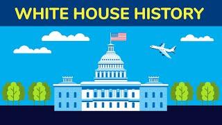 White House History - Animation