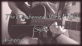 27 - Fee Fi Fo - The Cranberries (Cover Guitare Acoustique)