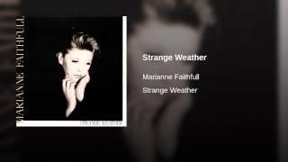 Strange Weather