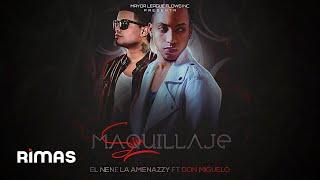 El Nene La Amenaza (Amenazzy) Ft. Don Miguelo - Sin Maquillaje (Audio)