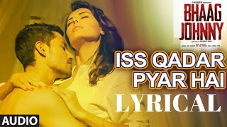 Iss Qadar Pyar Hai Full Song WITH LYRICS - Ankit   - YouTube