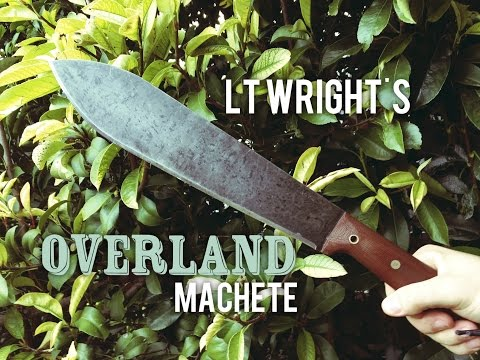 Worlds Best? L.T Wright Overland Machete Full Review