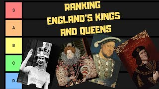 England's Kings and Queens Ranked - TIER LIST