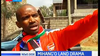 Mihang'o residents rescue a widow from land grabber