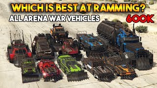 GTA 5 ONLINE : WHICH IS BEST AT RAMMING? (ALL ARENA WAR VEHICLES) [600K SPECIAL]